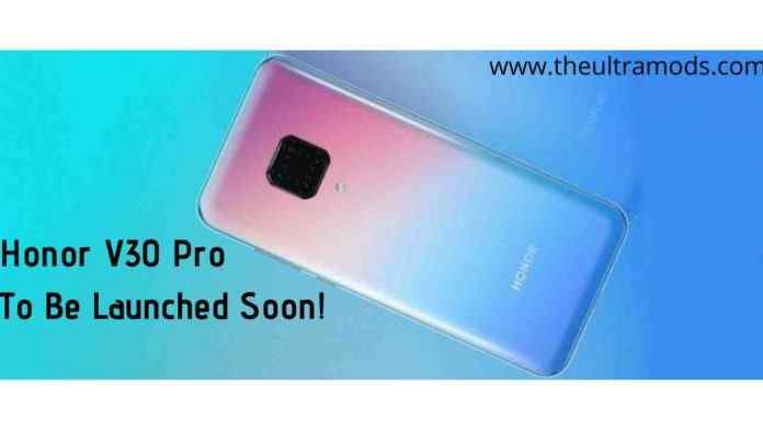 Honor V30 Pro To Be Launched Soon!